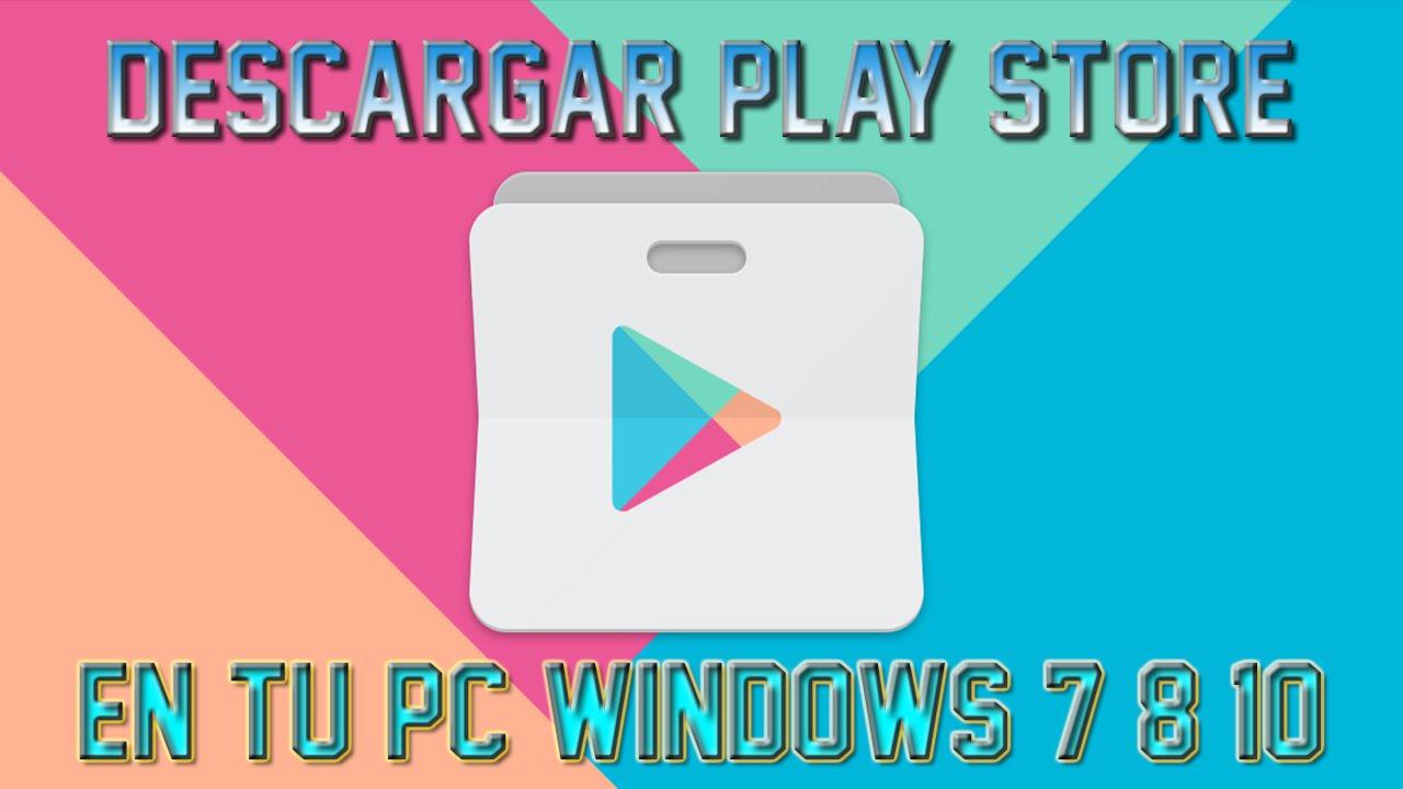 descargar google play store para windows 10